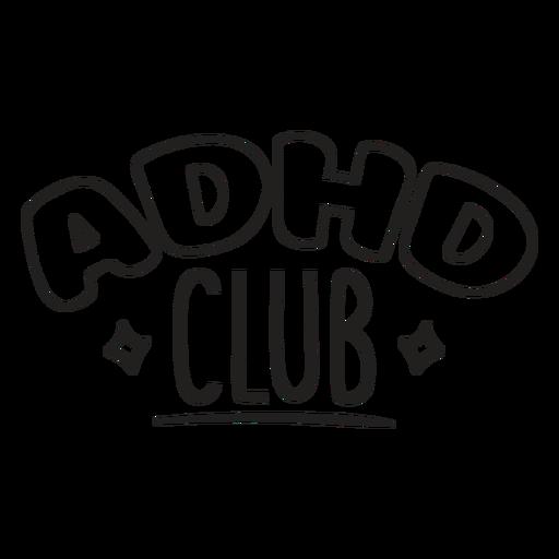ADHD club quote stroke