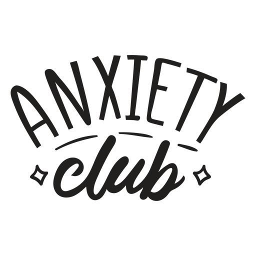 Anxiety club quote stroke