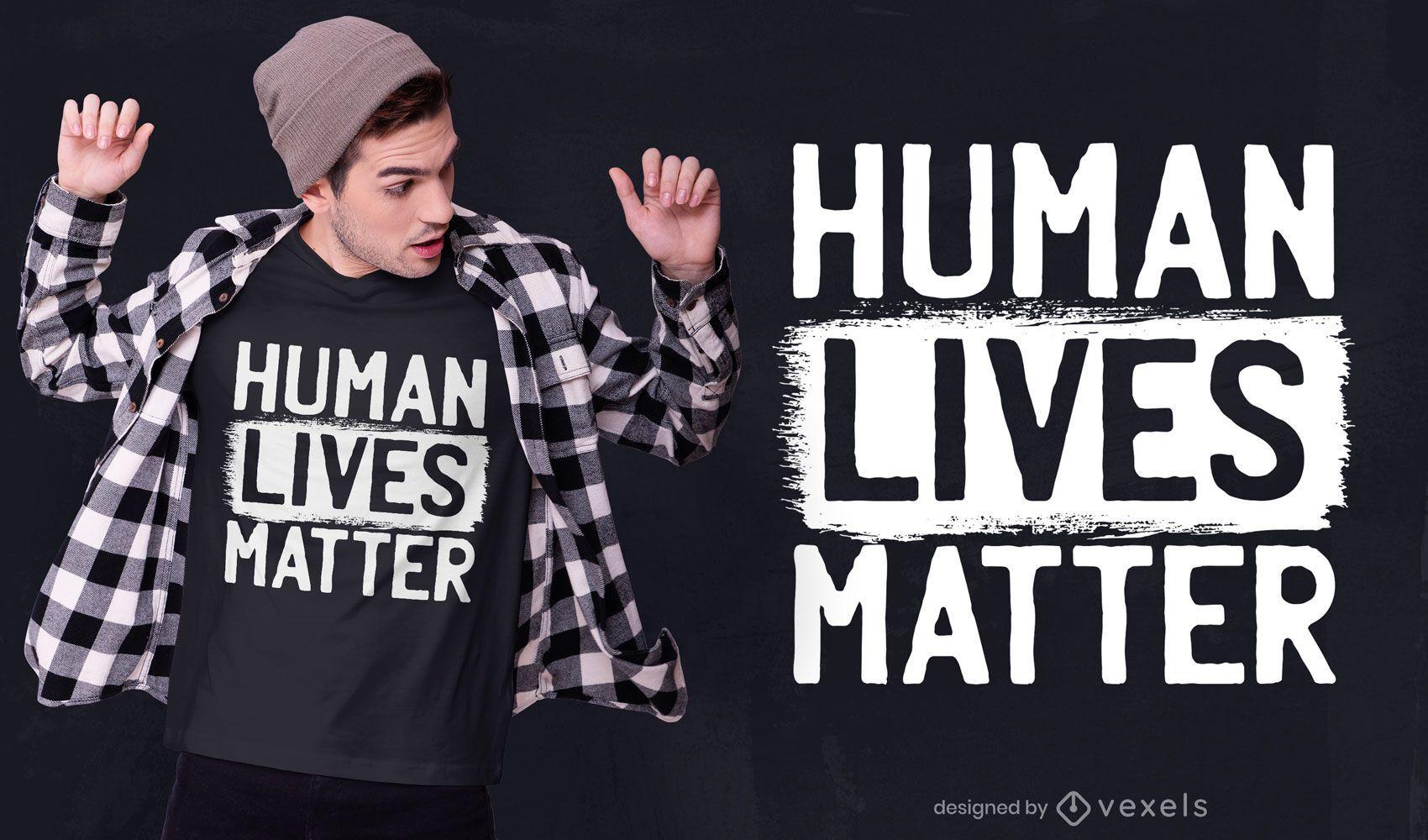 Vidas humanas importam design de camisetas