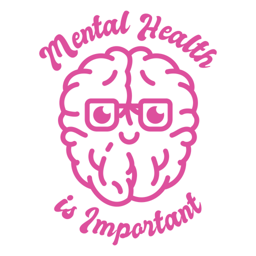 Mental health is important badge
