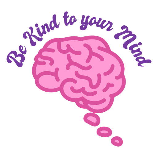 Be kind to your mind color stroke