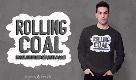 Rolling Coal America Zitat T-Shirt Design