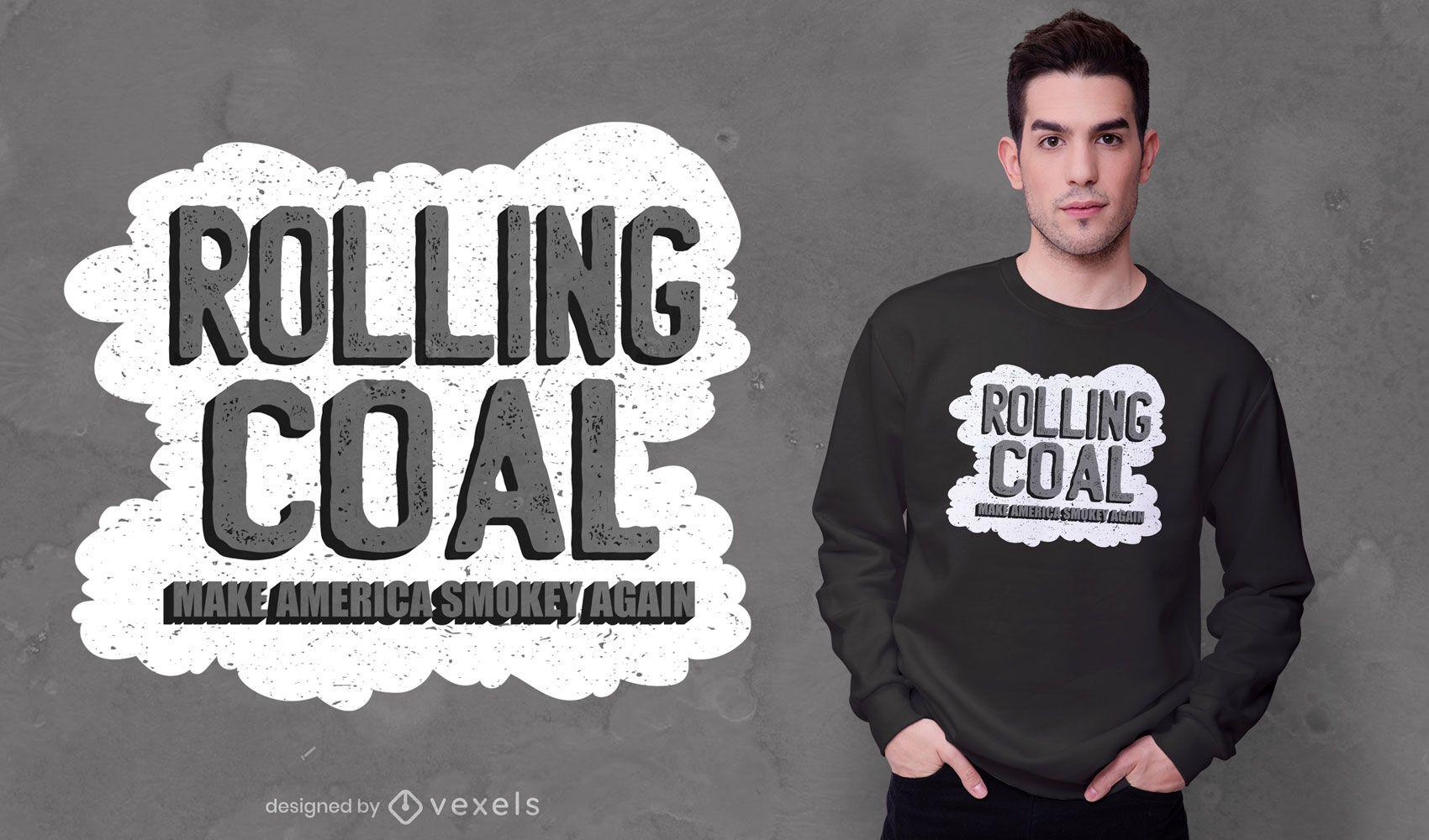 Rolling coal america quote t-shirt design