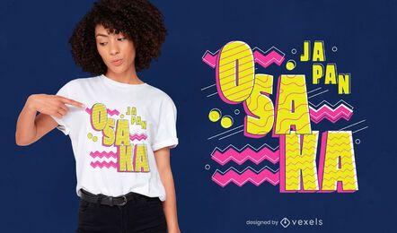 Design de camiseta com letras de Osaka Japão