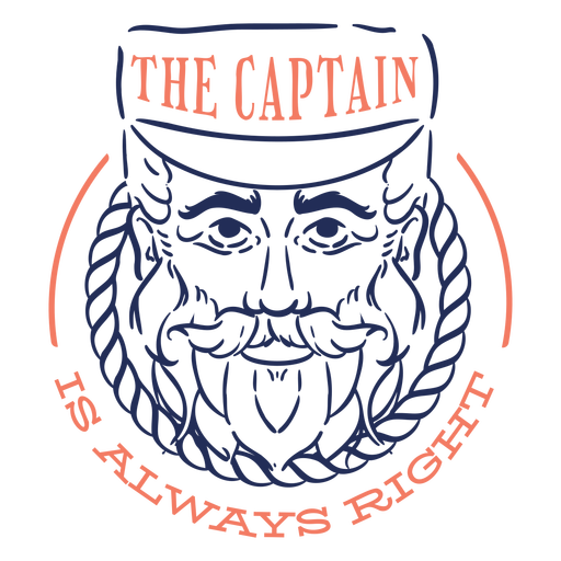 The captain is always right quote filled stroke