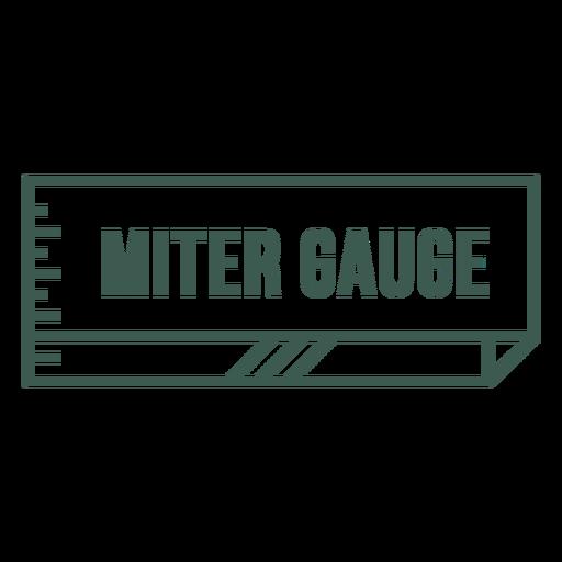 Miter gauge label stroke