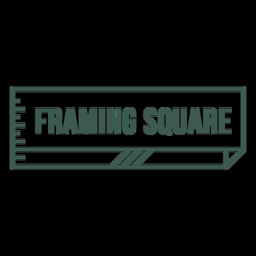 Framing square label stroke