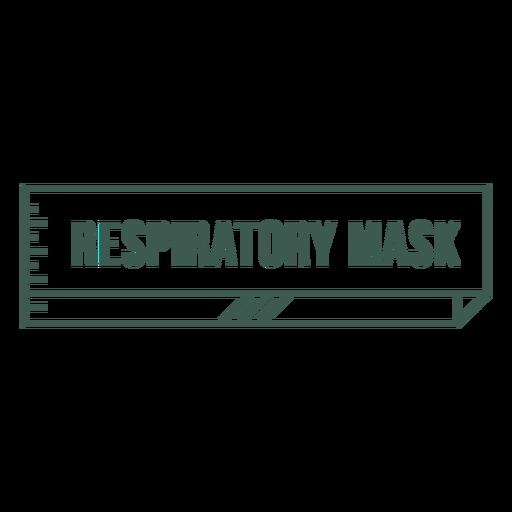Respiratory mask label stroke