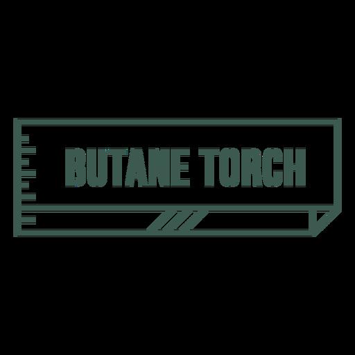 Butane torch tool label stroke