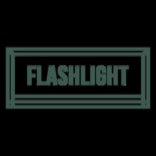 Flashlight tool label stroke