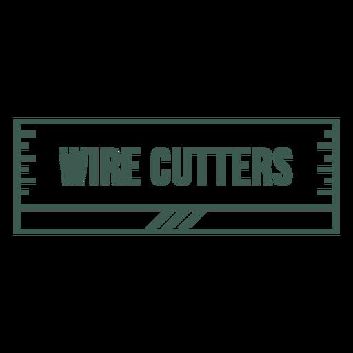 Wire cutters label stroke
