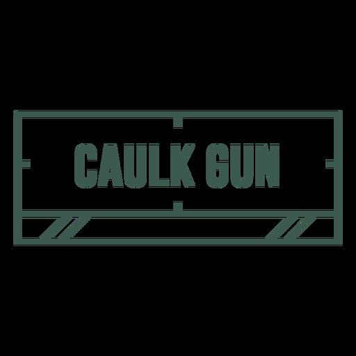 Caulk gun label stroke