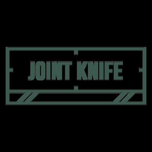 Joint knife label stroke