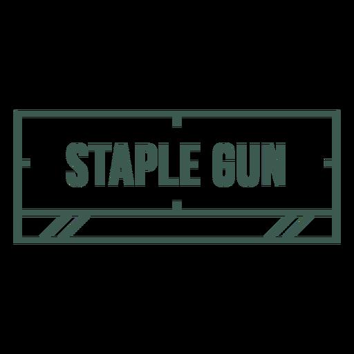 Staple gun label stroke