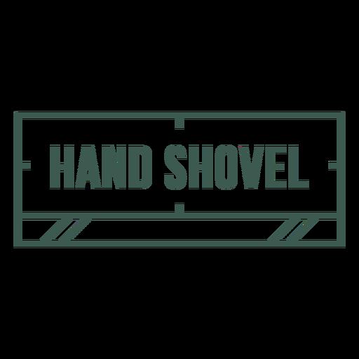 Hand shovel label stroke