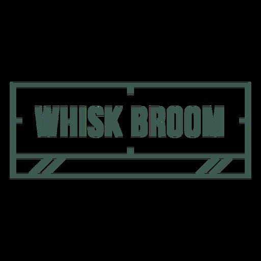 Whisk broom label stroke
