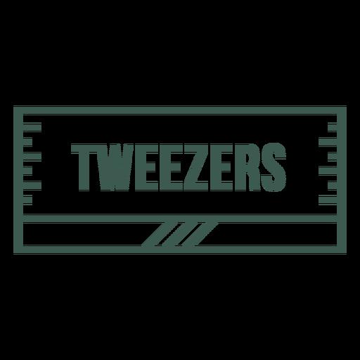 Tweezers label stroke