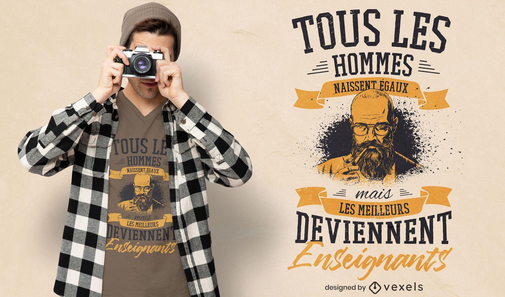 Diseño de camiseta de cita de profesor francés
