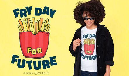 Diseño de camiseta Fry Day