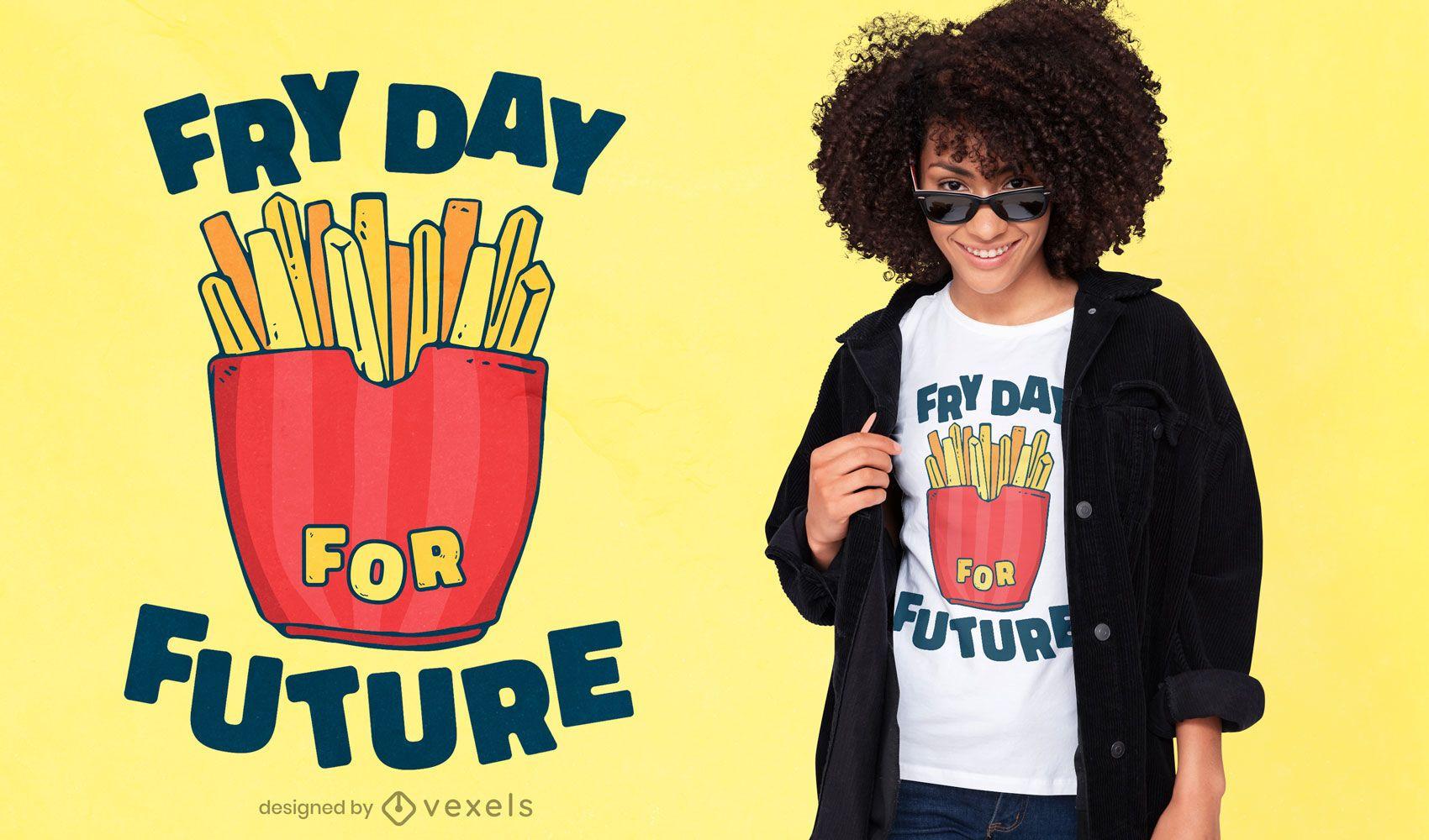 Fry day t-shirt design