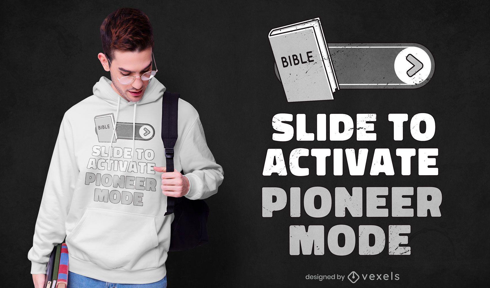 Diseño de camiseta con cita de pionero de la Biblia.