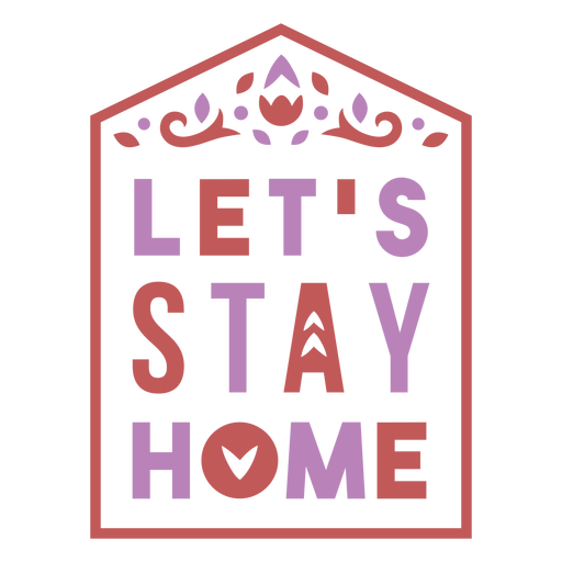 Stay at home quote badge