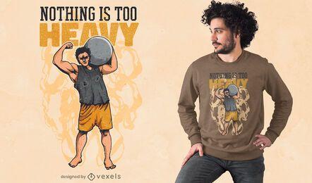 Design de camiseta com citações de homem forte de halterofilismo