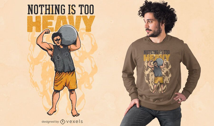Weightlifting strongman quote t-shirt design