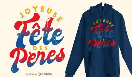 French Father's day quote t-shirt design