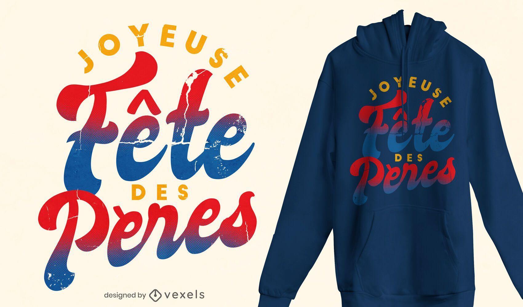 Diseño de camiseta con cita del día del padre francés
