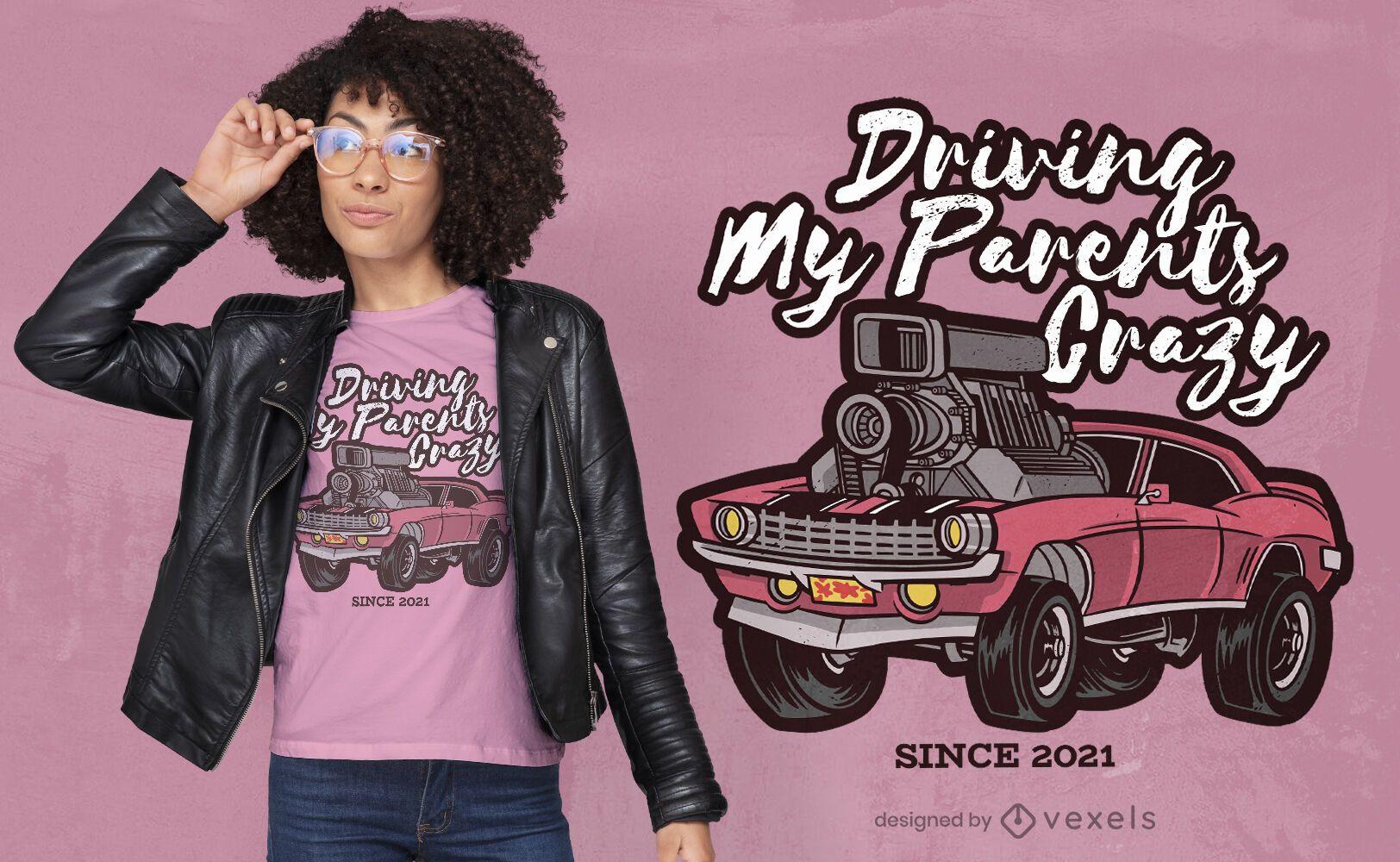 Design de camiseta engraçada com citação de carro feminino