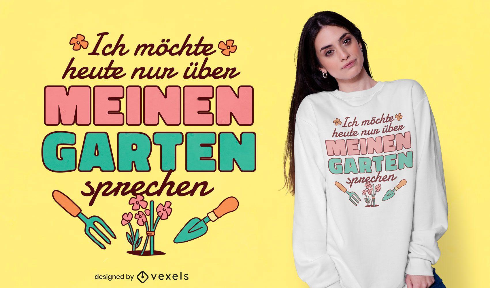 Design de t-shirt com citações do jardim alemão