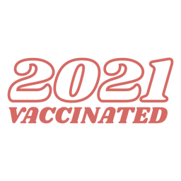 2021 vaccinated quote filled stroke