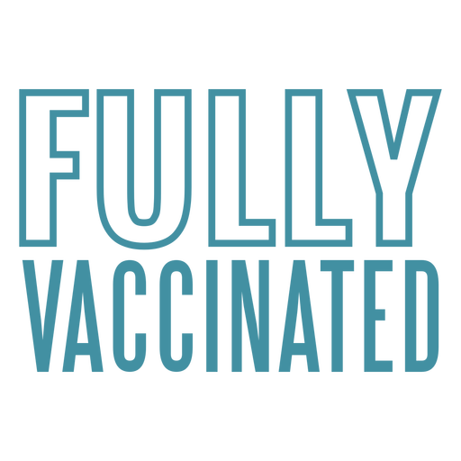 Fully vaccinated quote stroke