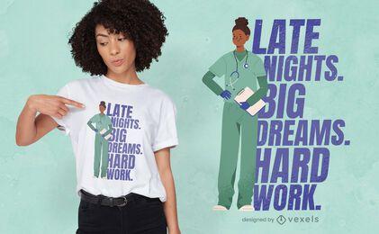Diseño de camiseta de cita de trabajo duro de trabajo de enfermera