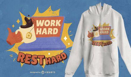 Diseño de camiseta de cita de trabajo duro