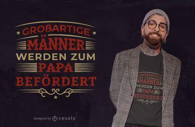 El mejor diseño de camiseta de padre alemán.