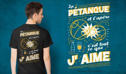 Design de t-shirt com citações de petanca francesa