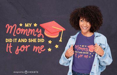 Design de t-shirt de citação para mães formadas