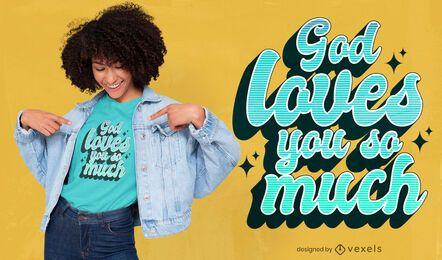 Deus te ama design de camisetas