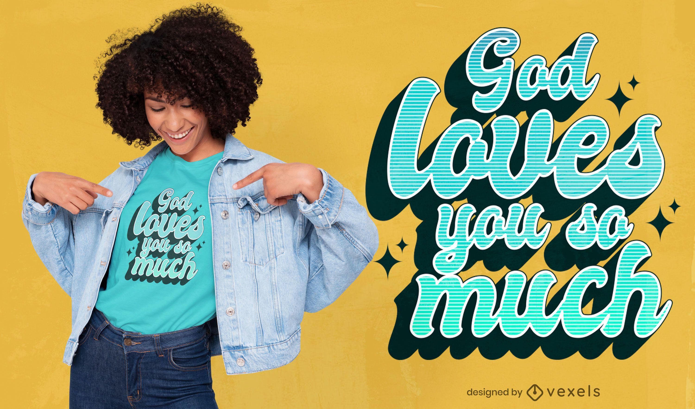Dios te ama diseño de camiseta