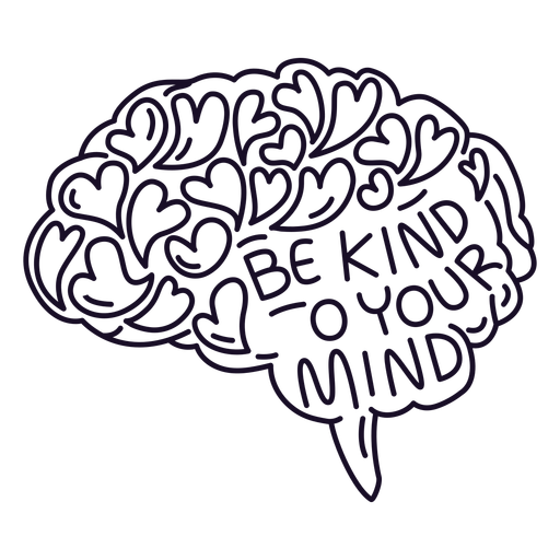 Be kind to your mind stroke