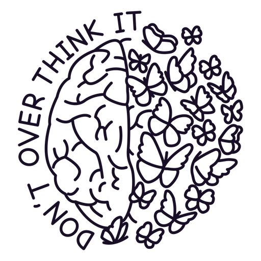 Dont over think it stroke
