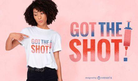 Got the shot diseño de camiseta