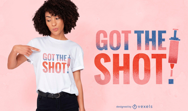 Habe das Schuss T-Shirt Design