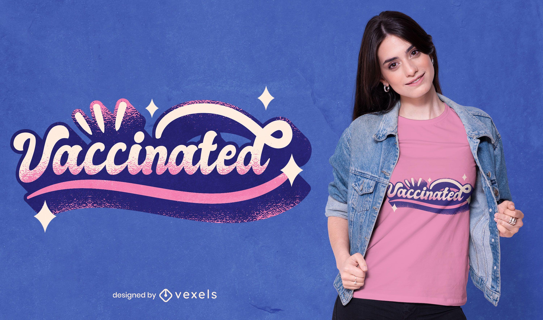 Diseño de camiseta con letras vacunadas.
