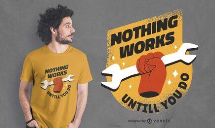 Diseño de camiseta de cita de inspiración laboral