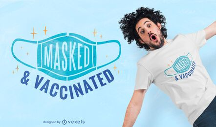 Masked and vaccinated t-shirt design