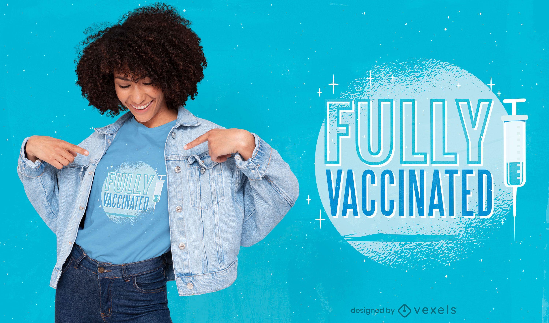 Design de camiseta totalmente vacinada