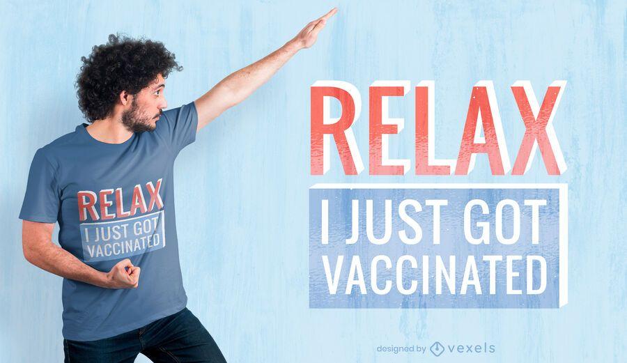 Acabo de vacunar el diseño de la camiseta.
